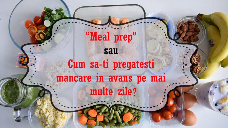 Ce este meal preparation/meal prep?