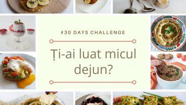 Provocarea #30 de zile de mic dejun