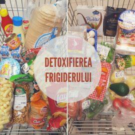 1. detoxifierea frigiderului